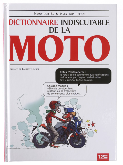 Humour motard dictionnaire indiscutable de la moto bd - Dessin humour moto ...
